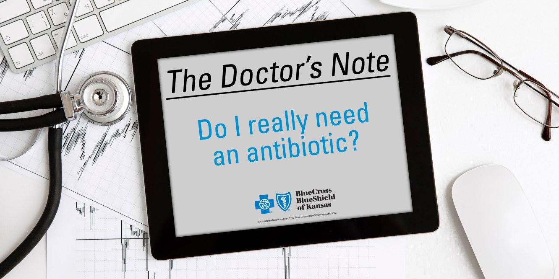 Do I need an antibiotic?